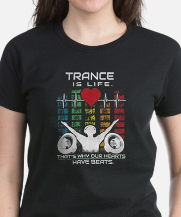 Trance is life T-Shirt