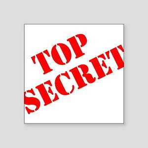"Top Secret Square Sticker 3"" x 3"""