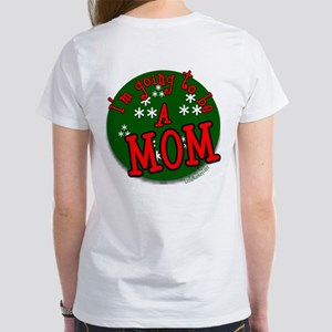 I am going to be a mom Women's T-Shirt