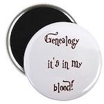 Genealogy It's In My Blood Magnet