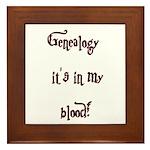 Genealogy It's In My Blood Framed Tile