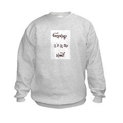 Genealogy It's In My Blood Sweatshirt