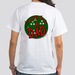 I'm going to be a DAD White T-Shirt