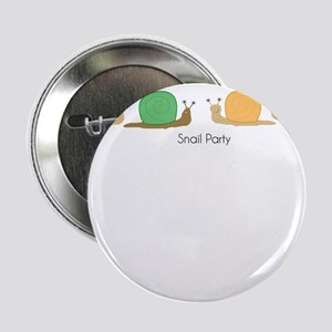 "snail party 2.25"" Button"