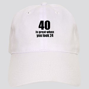 40 Is Great Birthday Designs Cap