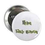 Melton Family Historian Button