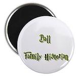 Ball Family Historian Magnet