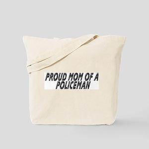 Proud Mom of a Policeman Tote Bag