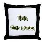 Medlin Family Historian  Throw Pillow