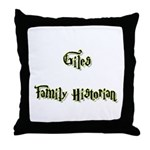 Giles Family Historian  Throw Pillow