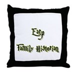 Earp Family Historian  Throw Pillow