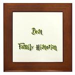 Best Family Historian Framed Tile
