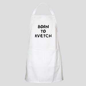 Born to Kvetch text BBQ Apron