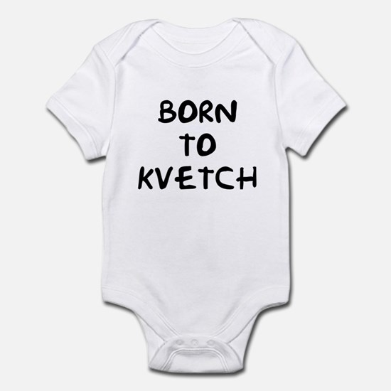 Born to Kvetch Infant Creeper