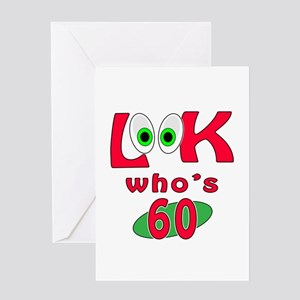 Look who's 60 ? Greeting Card