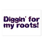 Diggin' for my roots Postcards (Package of 8)