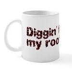 Diggin' for my roots Mug