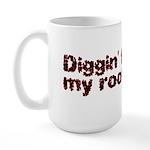 Diggin' for my roots Large Mug