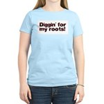 Diggin' for my roots Women's Pink T-Shirt