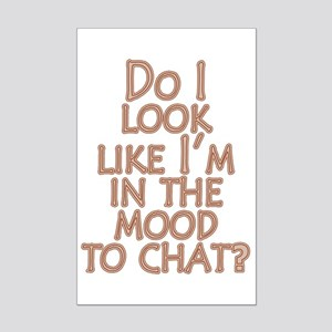 Mood to Chat Mini Poster Print