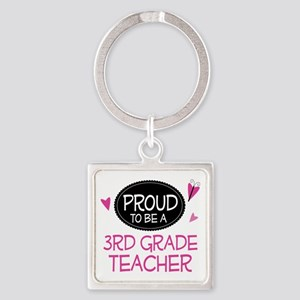 Proud 3rd Grade Teacher Square Keychain