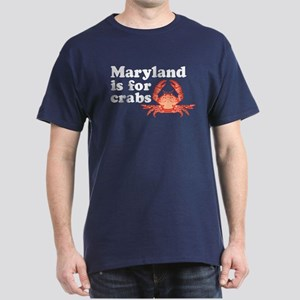 Maryland is for Crabs Dark T-Shirt