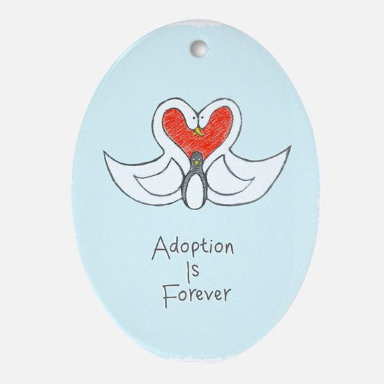 Adoption is Forever Ornament (Oval)