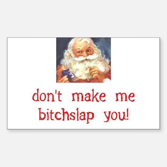 Santa Bitchslap Sticker (Rectangle)