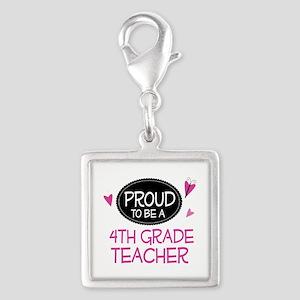 Proud 4th Grade Teacher Silver Square Charm