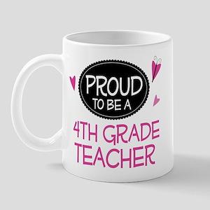 Proud 4th Grade Teacher Mug