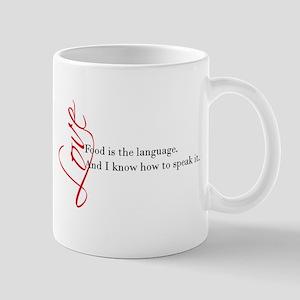 Food - the language of love. Mug