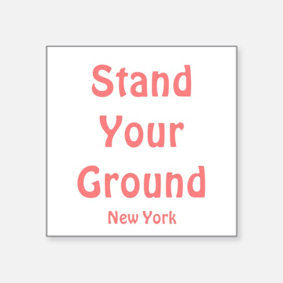 """Stand Your Ground (pink) Square Sticker 3"""" x 3"""""""