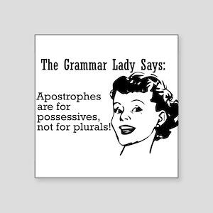 Apostrophes are for Possessiv Sticker (Rectangular