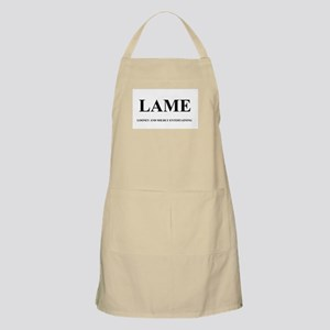 LAME - LOONEY AND MILDLY ENTERTAINING Apron