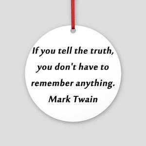 Twain On Truth Round Ornament