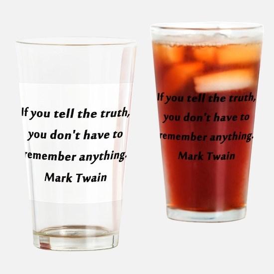 Twain On Truth Drinking Glass