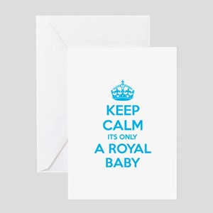 Keep calm its only a royal baby Greeting Card