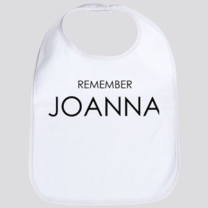 Remember Joanna Bib