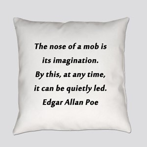 Poe on Mobs Everyday Pillow