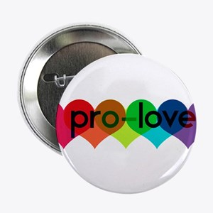 "Pro-LOVE 2.25"" Button"
