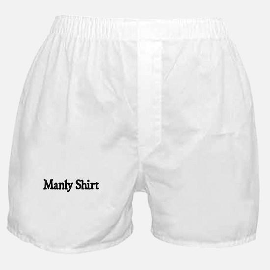 MANLY SHIRT Boxer Shorts