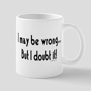 I may be wrong...But I doubt it! Mug