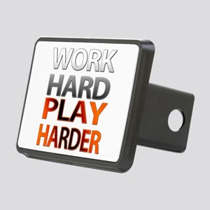 Work Hard, Play Harder Hitch Cover