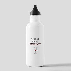 Had Me At Merlot Water Bottle