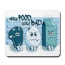 When Food Goes Bad Mousepad