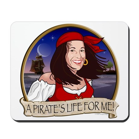 A Pirate's life for me! Mousepad