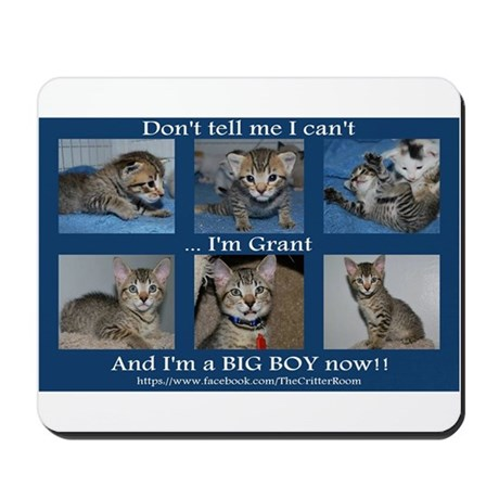 Grants a Big Boy Now! Mousepad