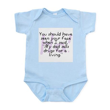 Dad Sells Drugs Infant Bodysuit