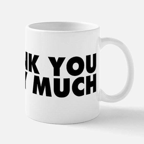 Spank You Very Much Mug