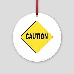 Caution Sign Ornament (Round)